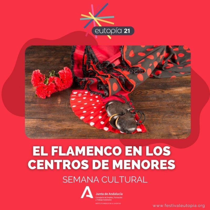EL FLAMENCO EN LOS CENTROS DE MENORES SEMANA CULTURAL _ ARTES ESCENICAS
