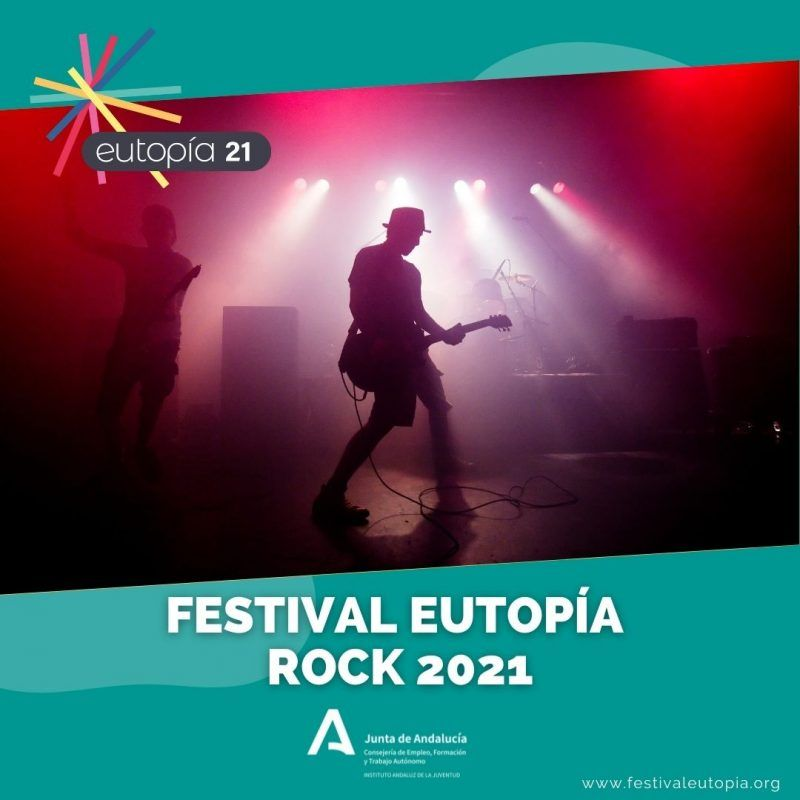 FESTIVAL EUTOPIA ROCK 2021 _ MÚSICA
