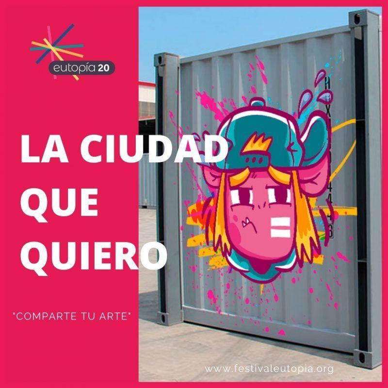 LA CIUDAD QUE QUIERO COMPARTE TU ARTE