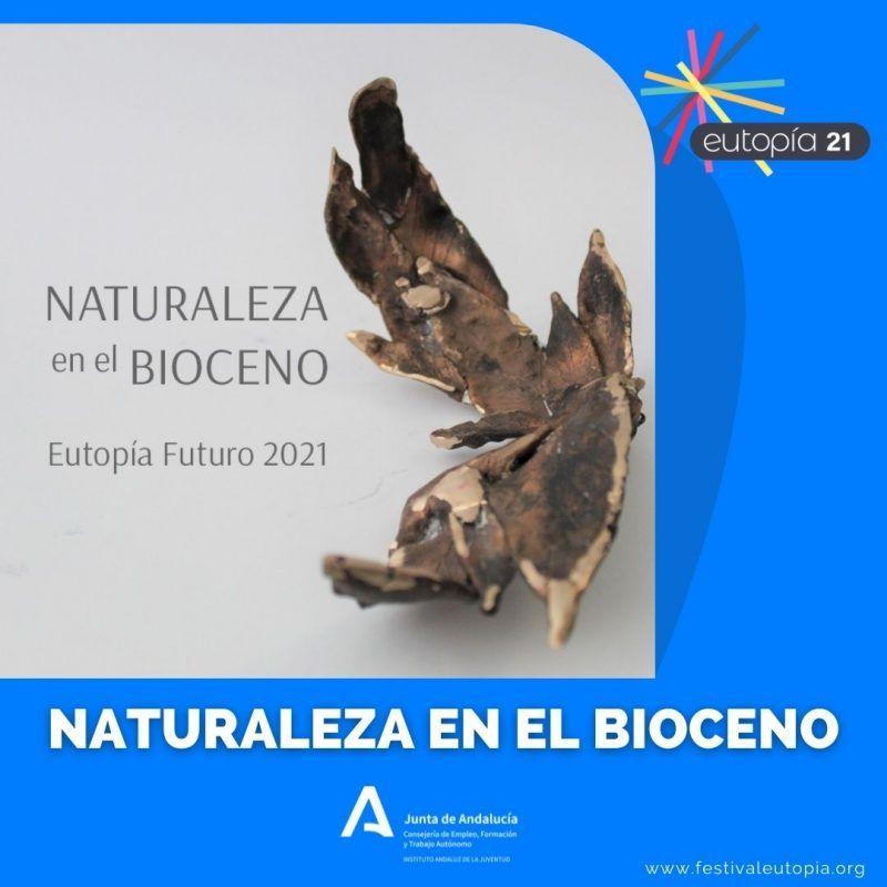 NATURALEZA EN EL BIOCENO _ EXPOSICIONES