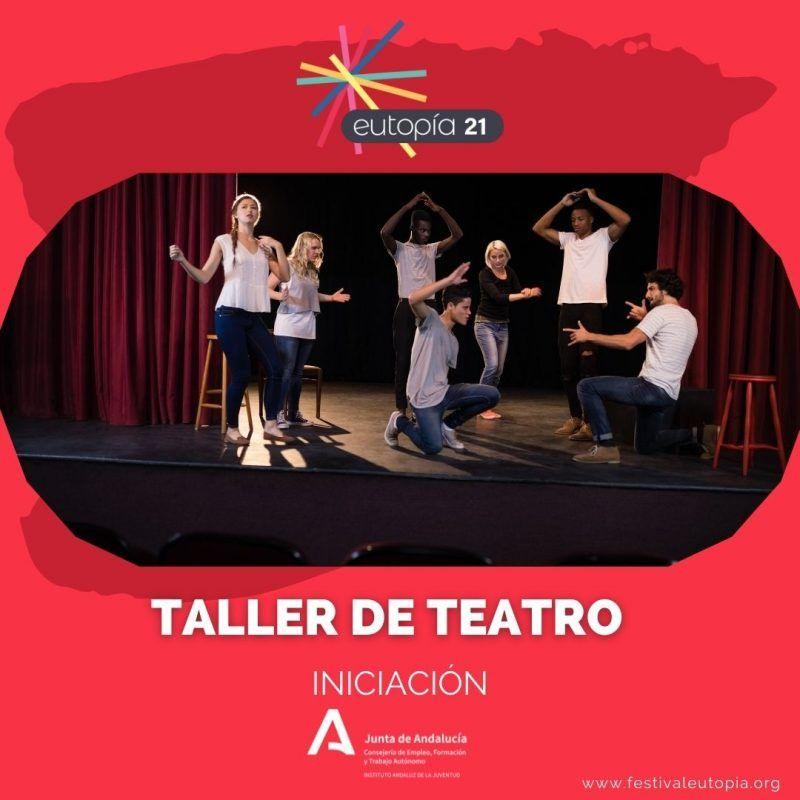 TALLER DE TEATRO INICIACIÓN _ ARTES ESCENICAS