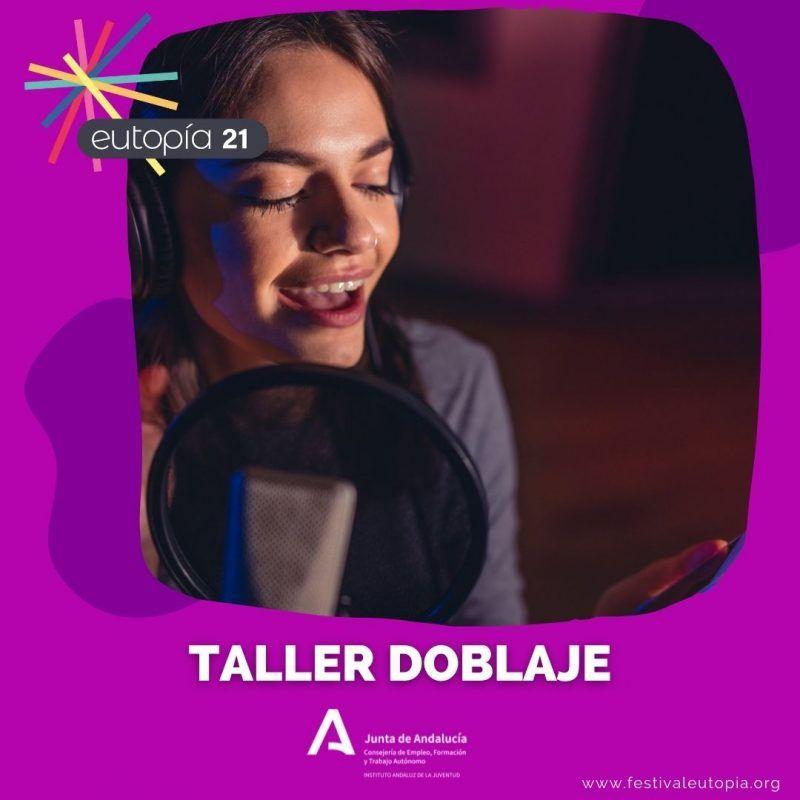 TALLER DOBLAJE _ PODCASTING Y DOBLAJE