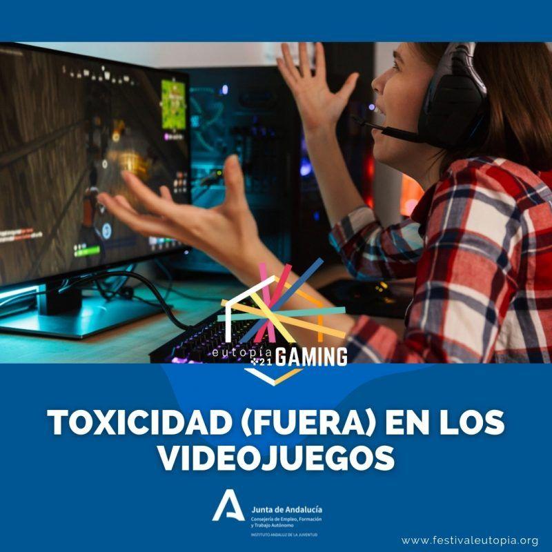_TOXICIDAD (FUERA) EN LOS VIDEOJUEGOS _ EUTOPÍA GAMING